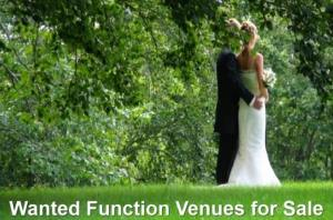 Wanted Function Venues for Sale