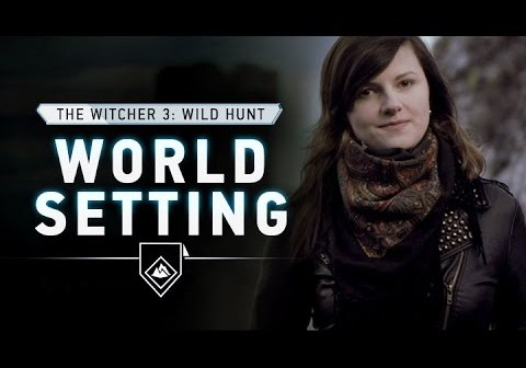 The Witcher 3: Wild Hunt – World Setting