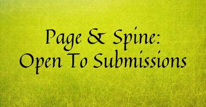 Page  Spine Open To Submissions