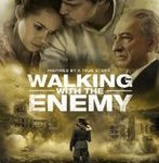 Walking With The Enemy – powerful, sad and happy all at once