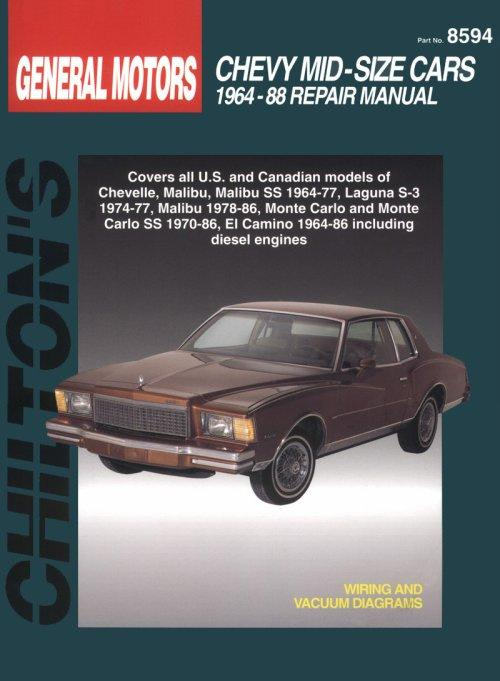 1964 - 1988 Chevrolet Mid-Size Cars Chilton\u0027s Total Car Care Manual