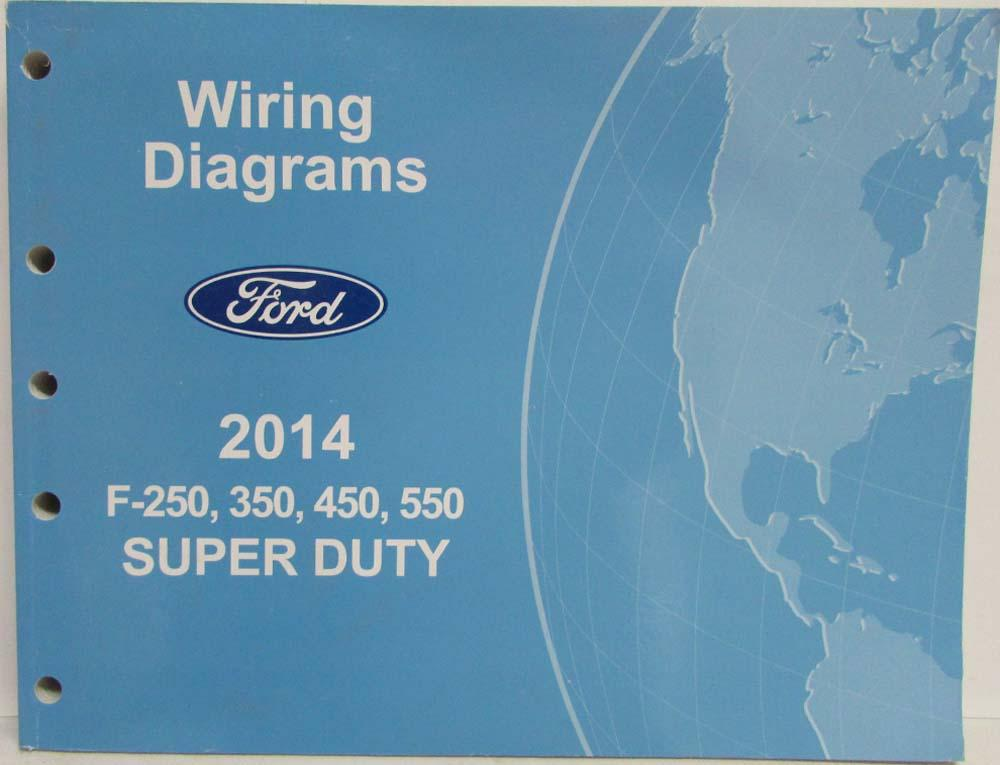 2014 Ford F-250 350 450 550 Super Duty Pickup Electrical Wiring