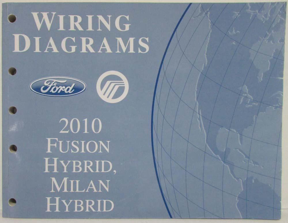 2010 Ford Fusion  Mercury Milan Hybrids Electrical Wiring Diagrams