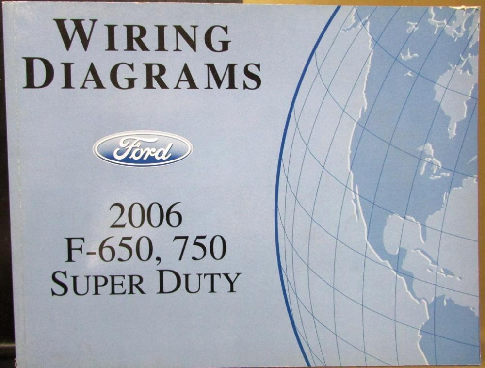 2006 Ford Dealer Electrical Wiring Diagram Manual F650/750 Super
