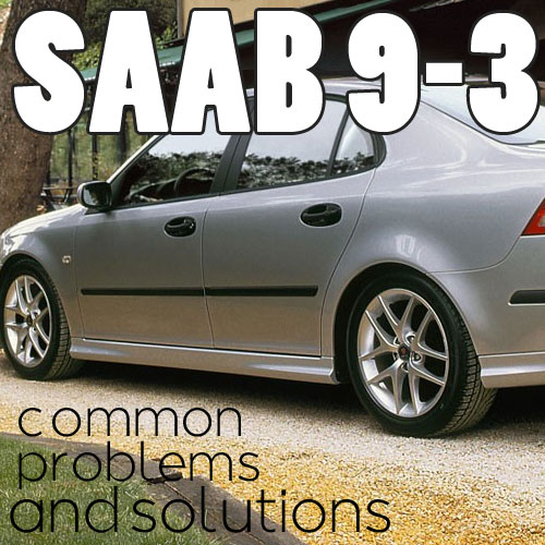 10 Saab 9-3 Common Problems - eEuroparts Blog
