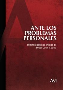ANTE-LOS-PROBLEMAS-PERSONALES Carlos J García Cosín