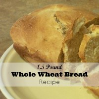 1.5 Pound Whole Wheat Bread Recipe