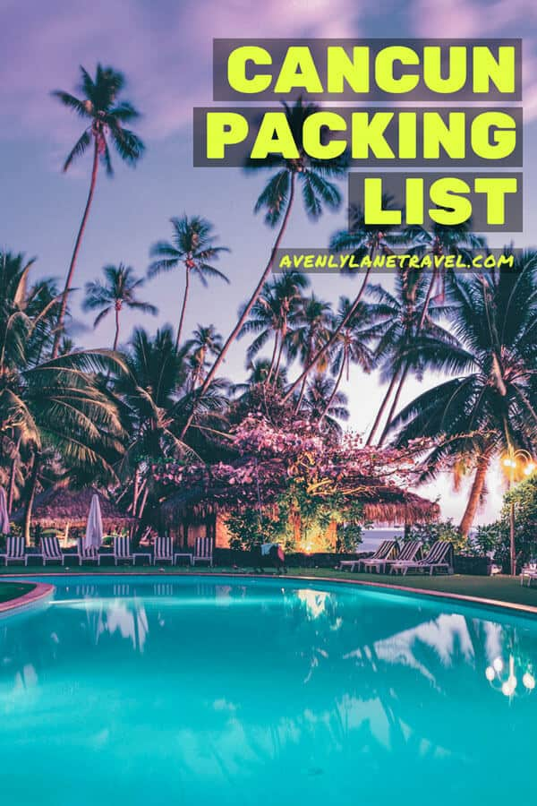 What to Pack for Cancun - The Ultimate Beach Vacation Packing List