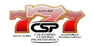 CSP Annual Staffing and Recruiting Conference 2014