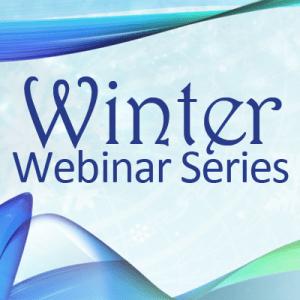 Winter Webinar Series