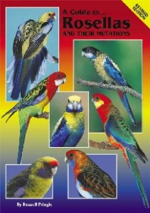 A Guide to Rosellas and their Mutations-Revised Edition