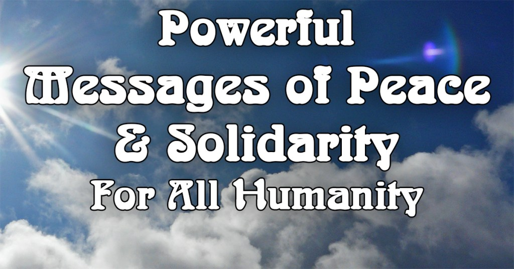 powerful quotes for peace and solidarity found in major