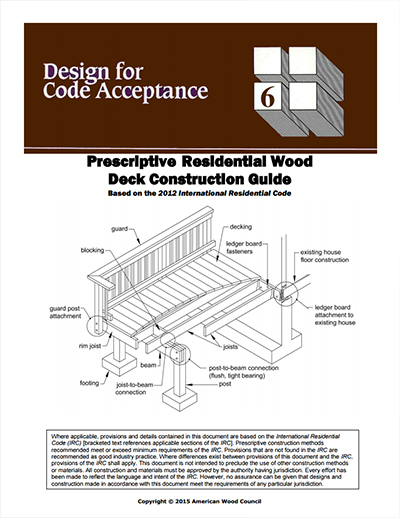 DCA6 Prescriptive Residential Wood Deck Construction Guide Based on