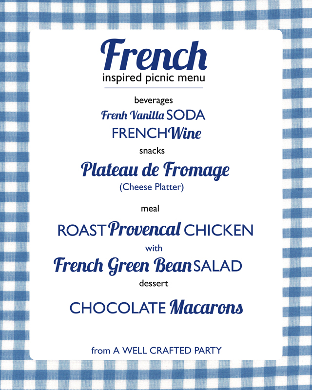 Picnic Week A French Inspired Picnic Menu \u2013 A Well Crafted Party