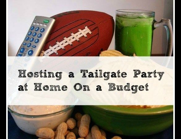 Hosting a Tailgate Party at Home on a Budget