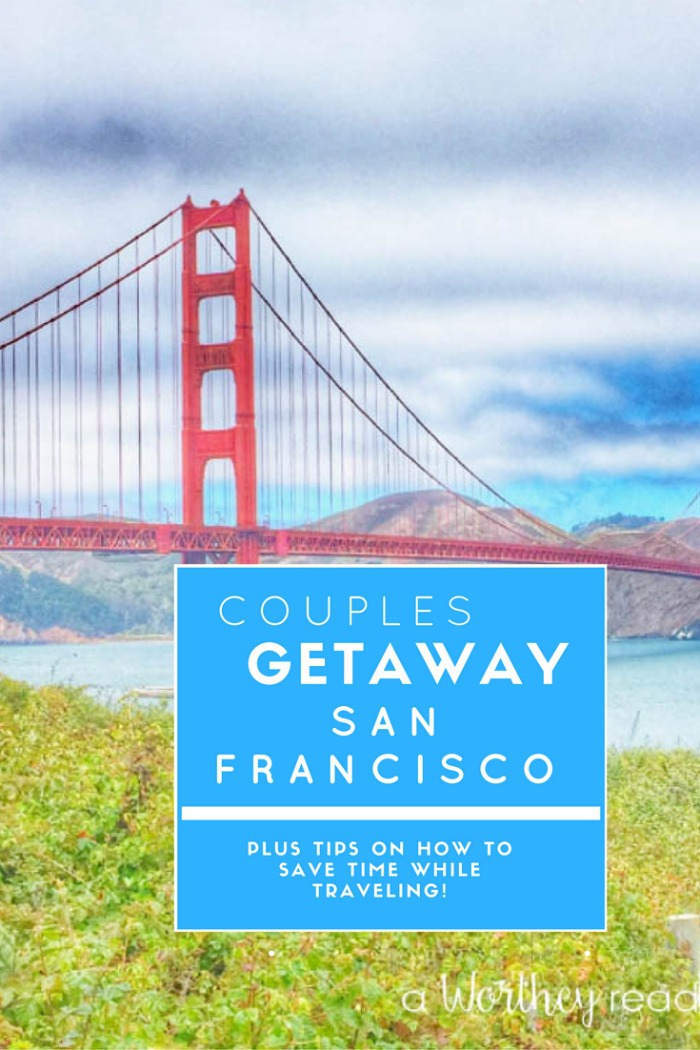 Couples getaway to northern california and how to save for Northern california weekend getaway