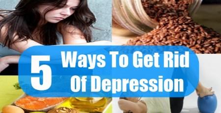 Ways To Get Rid Of Depression