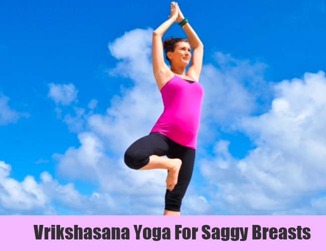 Vrikshasana Yoga For Saggy Breasts