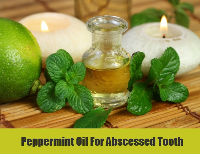 Peppermint Oil For Abscessed Tooth