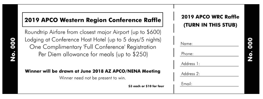 2019 APCO WRC Raffle Ticket \u2013 Arizona APCO/NENA - raffle ticket