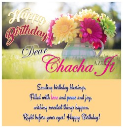 Affordable Happy Birthday Blessings To You Happy Birthday Blessings Cousin Happy Birthday Dear Chacha Ji Sending Birthday Blessings Filled Love Happy Birthday Dear Chacha Ji Sending Birthday Blessings