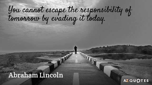 Abraham Lincoln Quotes About Procrastination A-Z Quotes - quotes about procrastination