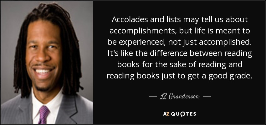 LZ Granderson quote Accolades and lists may tell us about