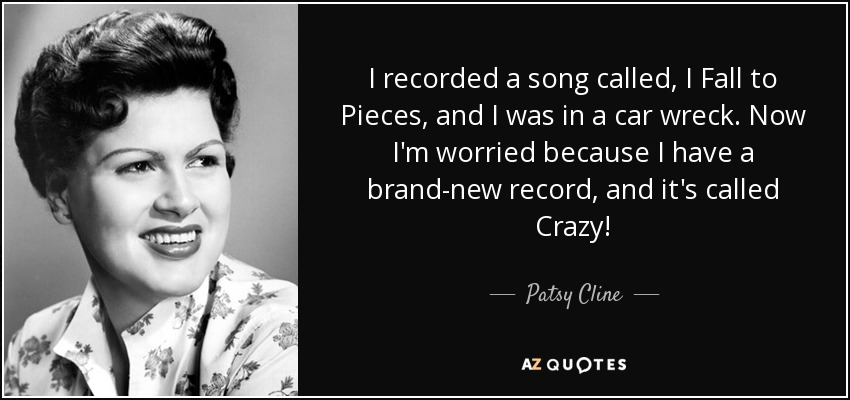 Syd Barrett Quote Wallpaper Patsy Cline Quote I Recorded A Song Called I Fall To