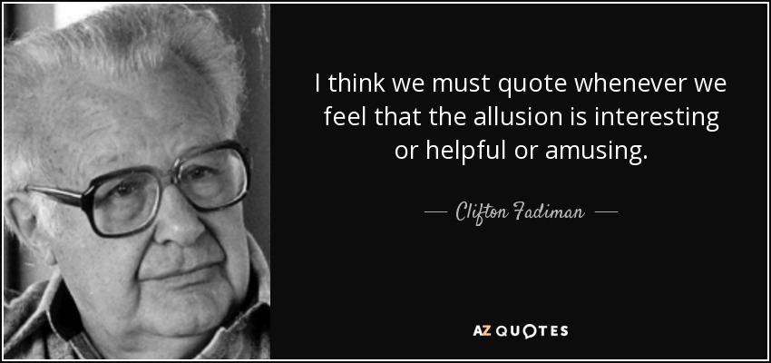 TOP 25 ALLUSION QUOTES (of 53) A-Z Quotes