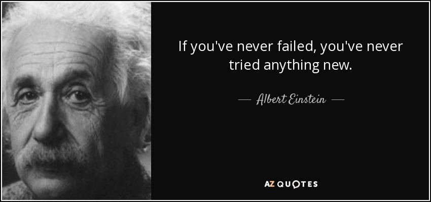 Fail Quotes Wallpaper Albert Einstein Quote If You Ve Never Failed You Ve