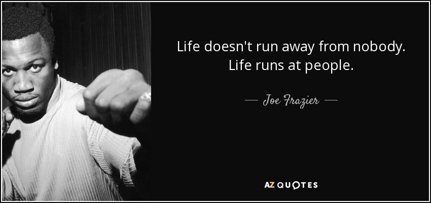 Rocky Wallpaper With Quotes Top 25 Quotes By Joe Frazier A Z Quotes