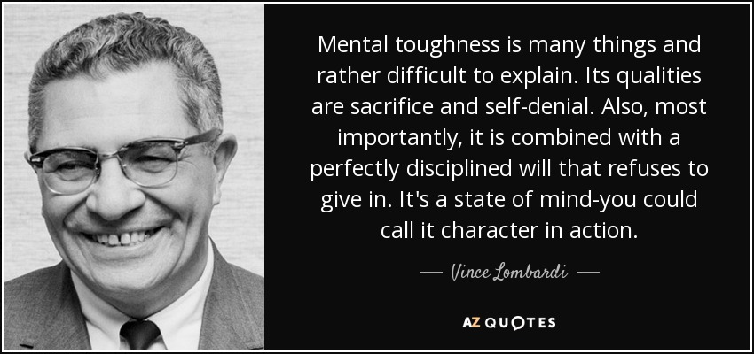 American Football Quotes Wallpaper Vince Lombardi Quote Mental Toughness Is Many Things And