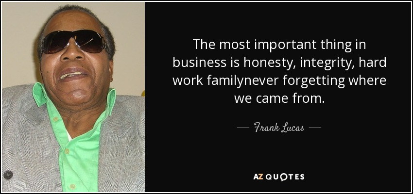 Denzel Washington Quote Wallpaper Frank Lucas Quote The Most Important Thing In Business Is