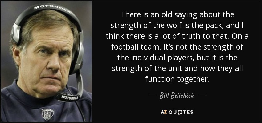 Tom Brady Wallpaper Quote Bill Belichick Quote There Is An Old Saying About The