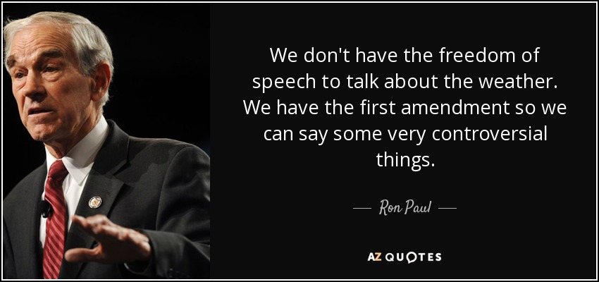 first amendment essays ron paul quote we don t have the dom of
