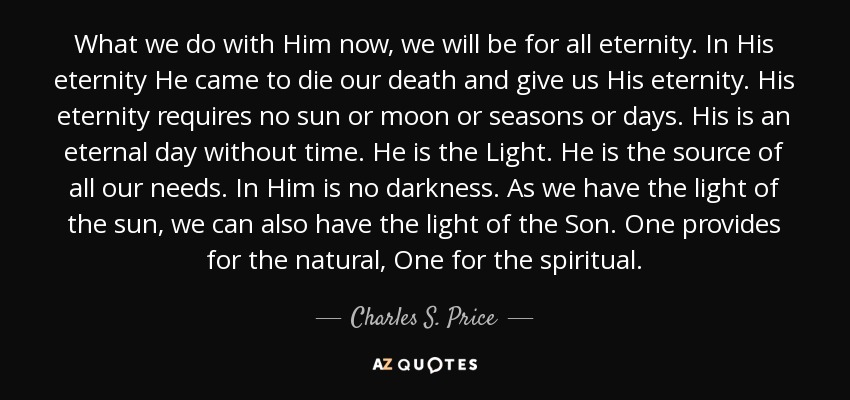 QUOTES BY CHARLES S PRICE A-Z Quotes