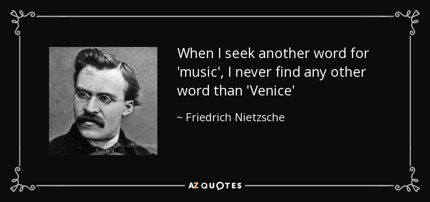 Friedrich Nietzsche quote When I seek another word for \u0027music\u0027, I
