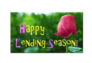 Happy Lending Season - Hope Springs Eternal