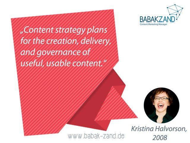 Zitat von Kristina Halvorson zum Thema Content-Strategie