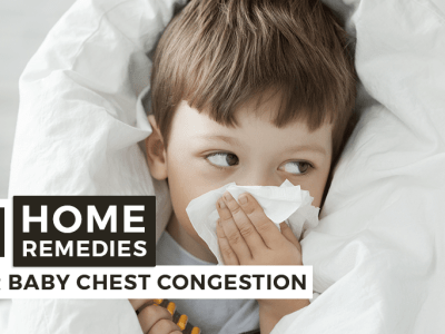11 home remedies for baby chest congestion