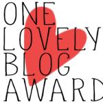 """""""One-Lovely-Blog-Award"""""""