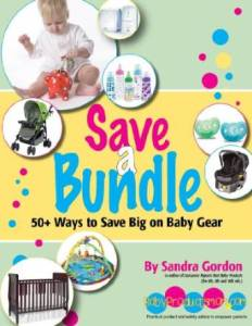 Save a Bundle: 50+ Ways to Save Big on Baby Gear
