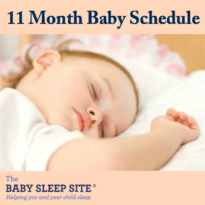 11 Month Old Baby Schedule The Baby Sleep Site - Baby / Toddler