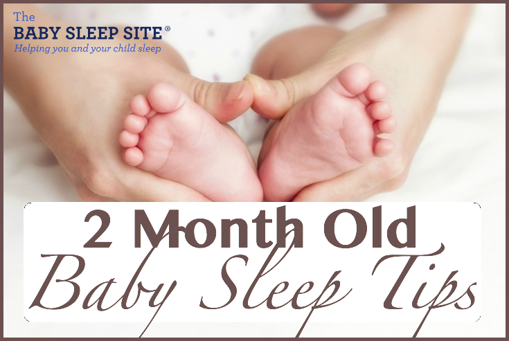 2 Month Old Baby Sleep Tips 8 Ways To Help Your 2 Month Old Sleep