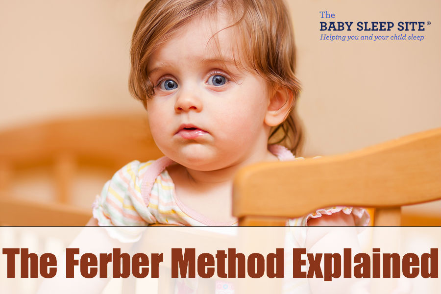 The Ferber Method - 5 Things You Need to Know The Baby Sleep Site