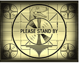 Please Stand By