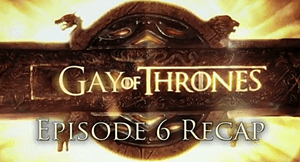 Watch Gay of Thrones