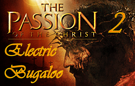 Mel Gibson Plans Passion of the Christ Sequel