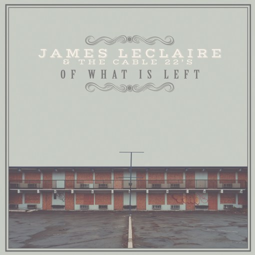 james leclaire of what is left