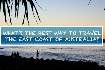 how to travel east coast australia gap year backpacker